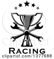 Clipart Of A Black And White Trophy With Crossed Wrenches And Stars Over Text Royalty Free Vector Illustration