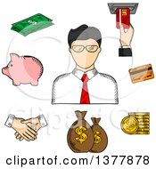 Clipart Of A Sketched Businessman And Financial Icons With Money Bags ATM Credit Card Handshake Piggy Bank Dollar Coins And Bills Royalty Free Vector Illustration