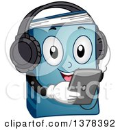 Clipart Of A Blue Book Character Listening To An Audio Book From A Tablet Royalty Free Vector Illustration