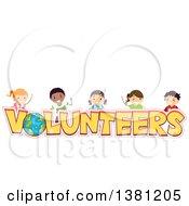 Group Of Happy Stick Children Over Volunteers Text