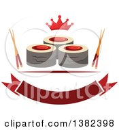 Clipart Of Sushi Rolls With Chopsticks A Crown And Blank Banner Royalty Free Vector Illustration