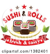 Sushi Rolls With Leaves Stars Text And A Banner