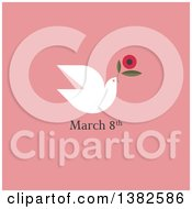 Clipart Of A Flat Design White Dove Flying With A Flower Over A Date For International Womens Day March 8th Over Pink Royalty Free Vector Illustration by elena