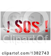 Clipart Of Gradient Red SOS Text Over Gray Royalty Free Illustration by MacX