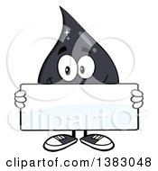 Clipart Of A Cartoon Oil Drop Mascot Holding A Blank Sign Royalty Free Vector Illustration