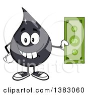 Clipart Of A Cartoon Oil Drop Mascot Holding A Dollar Bill Royalty Free Vector Illustration