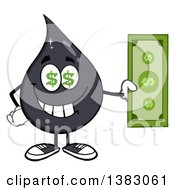 Clipart Of A Cartoon Oil Drop Mascot With Dollar Eyes Holding A Dollar Bill Royalty Free Vector Illustration by Hit Toon