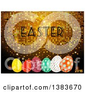 3d Golden Mosaic Background With Easter And 2016 Text And Patterned Eggs
