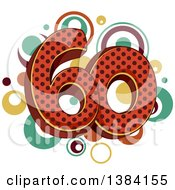 Sixtieth Anniversary Or Birthday Design With Number 60 And Vintage Dots