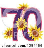 Clipart Of A Seventieth Anniversary Or Birthday Design With Number 70 And Sunflowers Royalty Free Vector Illustration