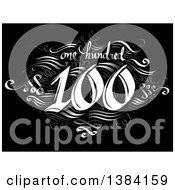 One Hundredth Anniversary Or Birthday Design With Number 100 In Intricate Writing With Swirls