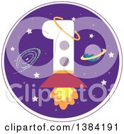 First Birthday Badge With A Number 1 Rocket In Outer Space