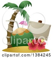 Clipart Of A Blank Sign With A Giant Coconut Drink Palm Tree And Hibiscus Gumamela Flowers Royalty Free Vector Illustration by BNP Design Studio