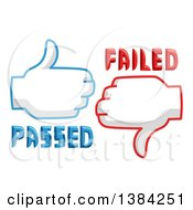 Clipart Of Thumb Up And Thumb Down Passed And Failed Icons Royalty Free Vector Illustration