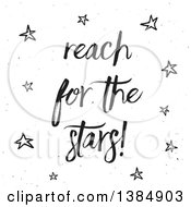 Clipart Of A Black Reach For The Stars Inspirational Saying On White Royalty Free Vector Illustration by KJ Pargeter