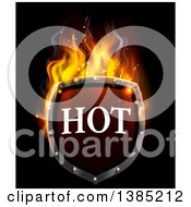 Clipart Of A 3d Flaming Hot Shield On Black Royalty Free Vector Illustration