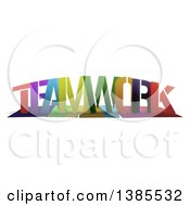 Colorful Word TEAMWORK With Shadows On White