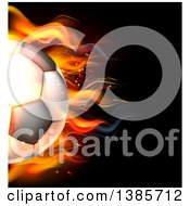 Clipart Of A Cropped 3d Flaming Soccer Ball Flying Over Black Royalty Free Vector Illustration