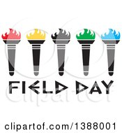 Clipart Of A Row Of Olympic Torches With Colorful Flames Over Field Day Text Royalty Free Vector Illustration