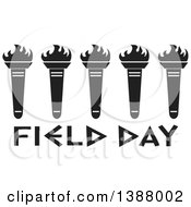 Clipart Of A Row Of Black And White Olympic Torches Over Field Day Text Royalty Free Vector Illustration by Johnny Sajem