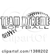 Clipart Of Black And White TEAM XTREME SOFTBALL Text Over Baseball Stitches Royalty Free Vector Illustration by Johnny Sajem