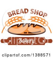 Clipart Of A Bakery Design With Text Wheat Bread And A Rolling Pin Royalty Free Vector Illustration