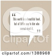 Clipart Of A This World Is A Beautiful Book But Of Little Use To Him Who Cannot Read It Quote On A Speech Balloon Over Cardboard Royalty Free Vector Illustration by KJ Pargeter