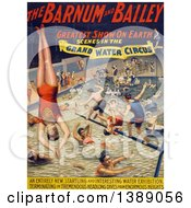 Vintage Illustration Of A Circus Poster Of Barnum And Bailey Greatest Show On Earth Scenes In The Grand Water Circus Showing People Jumping And Swimming In A Pool C 1895 Historical Graphic
