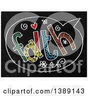 Clipart Of A Doodled Chalk Speech Balloon With Faith Text On A Black Board Royalty Free Illustration