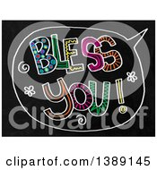 Clipart Of A Doodled Chalk Speech Balloon With Bless You Text On A Black Board Royalty Free Illustration by Prawny