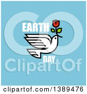 Peace Dove Flying With A Flower And Earth Day Text On Blue