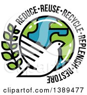 Clipart Of A White Dove Olive Branch And Planet Earth With Reduce Reuse Recycle Replenish And Restore Text Royalty Free Vector Illustration by elena