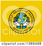 Clipart Of A Pair Of Hands Holding Planet Earth In A Circle With Replenish Restore Reuse Reduce And Recycle Text On Yellow Royalty Free Vector Illustration by elena