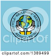 Clipart Of A Pair Of Hands Holding Planet Earth In A Circle With Replenish Restore Reuse Reduce And Recycle Text On Blue Royalty Free Vector Illustration by elena