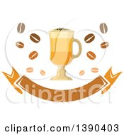 Clipart Of A Coffee Drink In A Tall Glass With Beans And A Blank Banner Royalty Free Vector Illustration