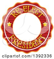 Clipart Of A Re Elect President Political Label Royalty Free Vector Illustration