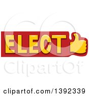 Thumb Up And Political Elect Text