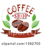 Clipart Of Coffee Beans And Leaves With Text Over A Banner Royalty Free Vector Illustration