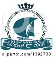 Clipart Of A Sailboat In A Circular Rope Frame With A Crown Over A Text Banner Royalty Free Vector Illustration
