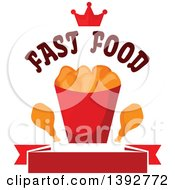 Clipart Of A Chicken Nuggets And Drumstick Bucket A Crown And Text Over A Blank Banner Royalty Free Vector Illustration