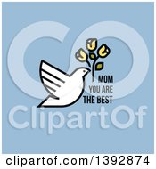 Clipart Of A Dove Flying With Flowers And Mom You Are The Best Text On Blue Royalty Free Vector Illustration