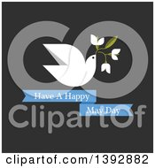 Clipart Of A Dove Flying With Flowers Over Have A Happy May Day Text On Dark Gray Royalty Free Vector Illustration by elena