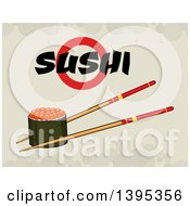Clipart Of A Cartoon Pair Of Chopsticks Holding A Caviar Sushi Roll With Text On Grunge Royalty Free Vector Illustration
