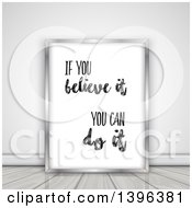 Clipart Of A If You Believe It You Can Do It Quote In A Frame Leaning Against A Wall On The Floor Royalty Free Illustration by KJ Pargeter