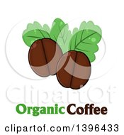 Clipart Of Cartoon Coffee Beans And Leaves Over Text Royalty Free Vector Illustration