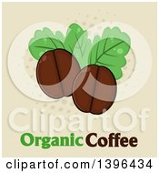 Clipart Of Cartoon Coffee Beans And Leaves Over Text On Halftone Royalty Free Vector Illustration