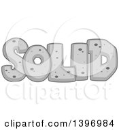 Clipart Of A Word Solid Rock State Of Matter Royalty Free Vector Illustration