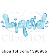 Clipart Of A Word Liquid Water Splash Royalty Free Vector Illustration by BNP Design Studio