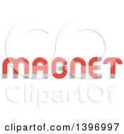 Clipart Of The Word Magnet Royalty Free Vector Illustration