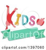 Silhouetted Boy Doing A Hand Stand In The Word KIDS With An Apple Over A Banner